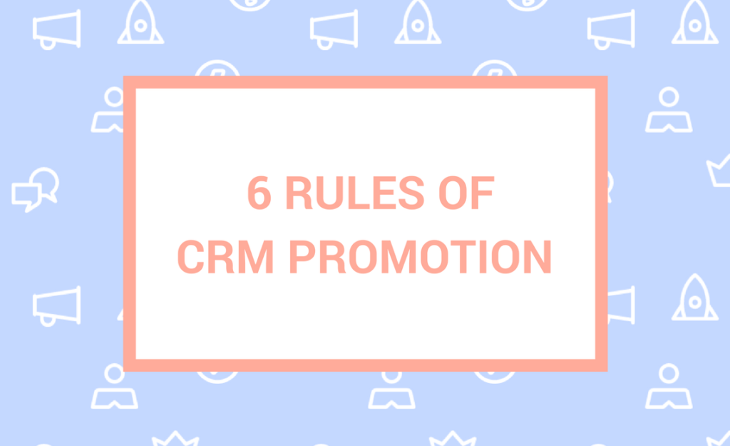 Saas Marketing: 6 Ways to Promote your CRM
