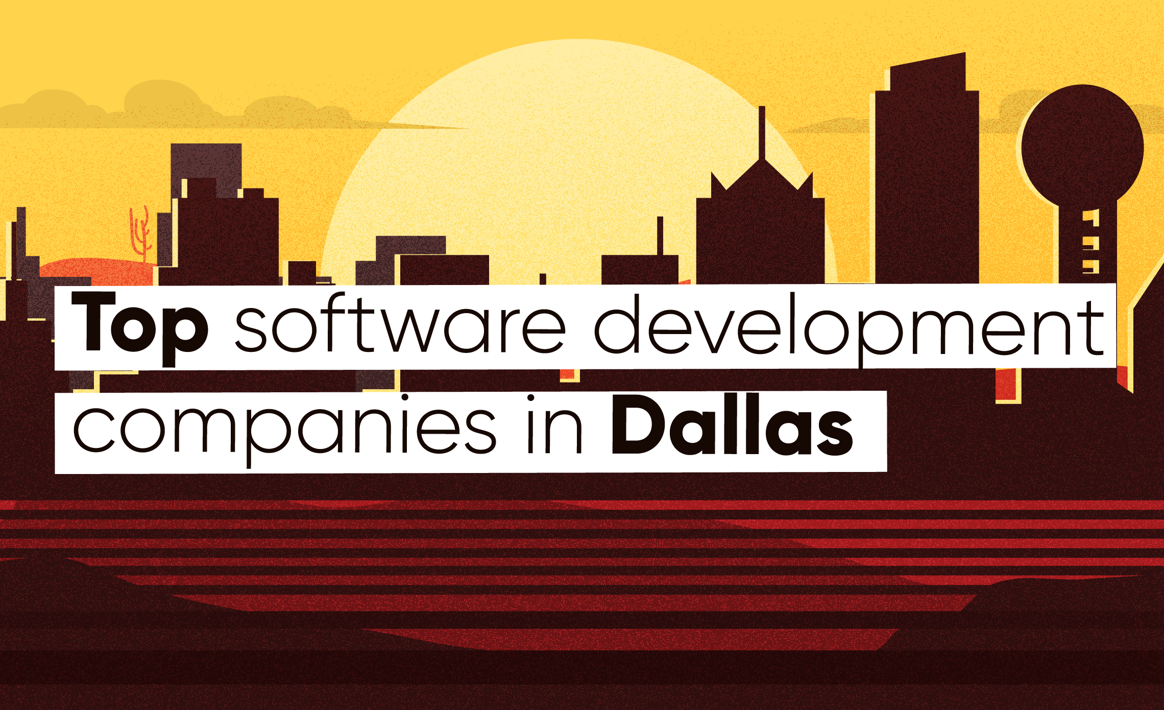 Top 11 Software Companies in Dallas - Sombra - software