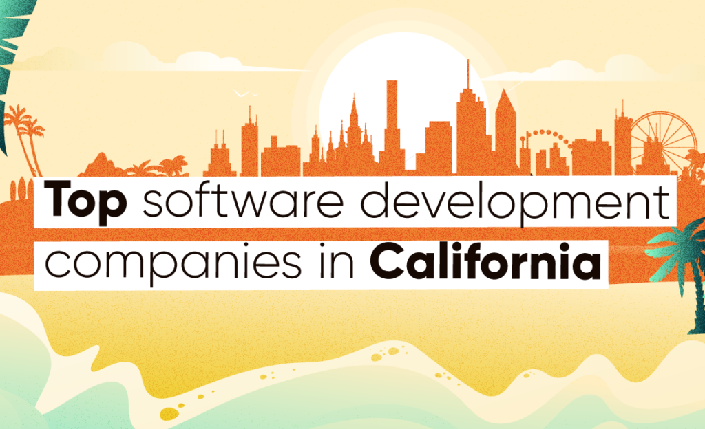 14 Top Software Companies in California
